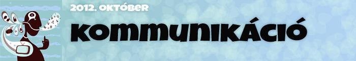 Október: Kommunikáció